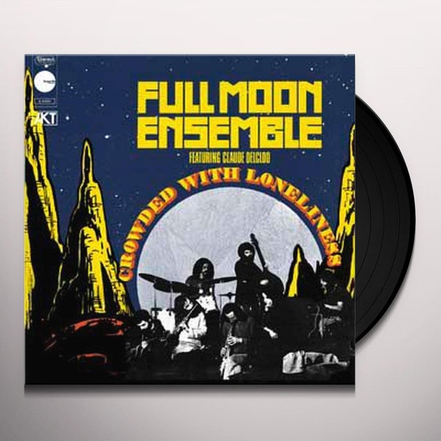 Full Moon Ensemble CROWDED WITH LONELINESS Vinyl Record