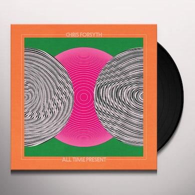 Chris Forsyth All Time Present Vinyl Record