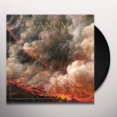 Vanum AGELESS FIRE Vinyl Record
