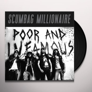 Scumbag Millionaire POOR & INFAMOUS Vinyl Record