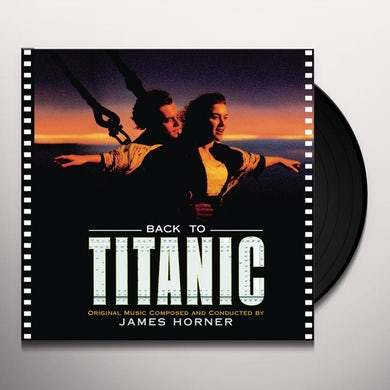 James Horner BACK TO TITANIC Vinyl Record
