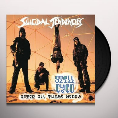 Suicidial Tendencies STILL CYCO AFTER ALL THESE YEARS Vinyl Record