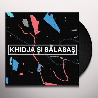 Khidja & Balabas KHIDJA SI BALABAS Vinyl Record
