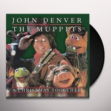 John Denver & Muppets CHRISTMAS TOGETHER Vinyl Record