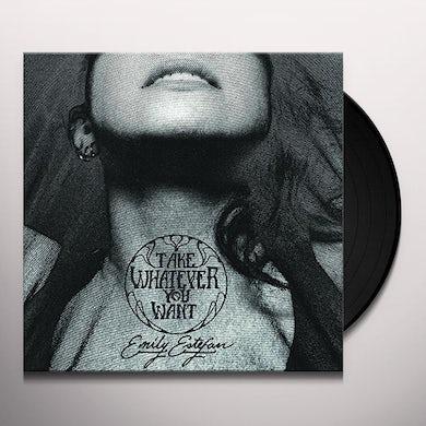 Emily Estefan TAKE WHATEVER YOU WANT Vinyl Record