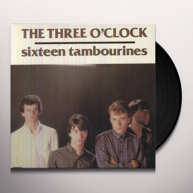 The Three O'Clock 16 TAMBOURINES Vinyl Record