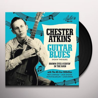 Chet Atkins Guitar Blues/Brown Eyes A Cryin' In The Rain Vinyl Record