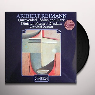 Fischer-Dieskau / Reimann / Cherubini Quartett UNREVEALED / SHINE & DARK Vinyl Record