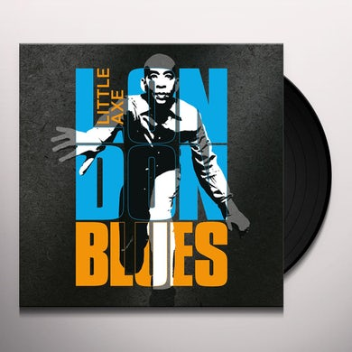 Little Axe LONDON BLUES Vinyl Record