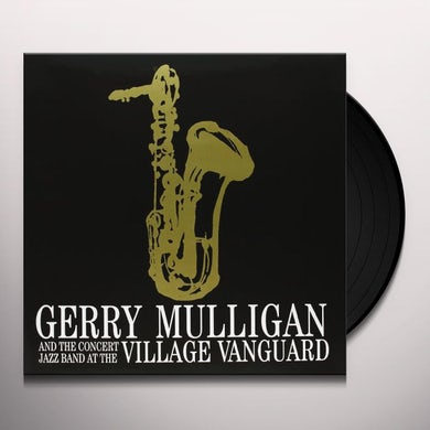 Gerry Mulligan CONCERT JAZZ BAND AT THE VILLAGE Vinyl Record