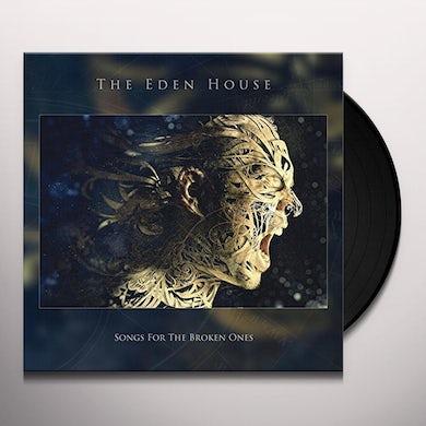 Eden House SONGS FOR THE BROKEN ONES Vinyl Record