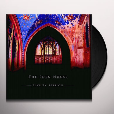 Eden House LIVE IN SESSION Vinyl Record