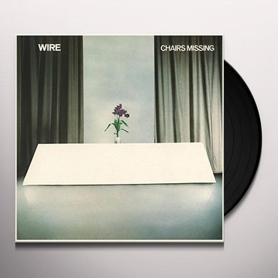 Wire CHAIRS MISSING Vinyl Record