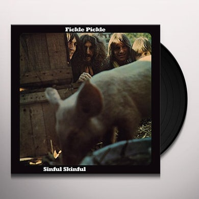 Fickle Pickle SINFUL SKINFUL Vinyl Record