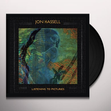 Jon Hassell LISTENING TO PICTURES (PENTIMENTO VOLUME ONE) Vinyl Record