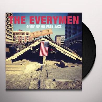 Everymen GIVIN UP ON FREE JAZZ Vinyl Record