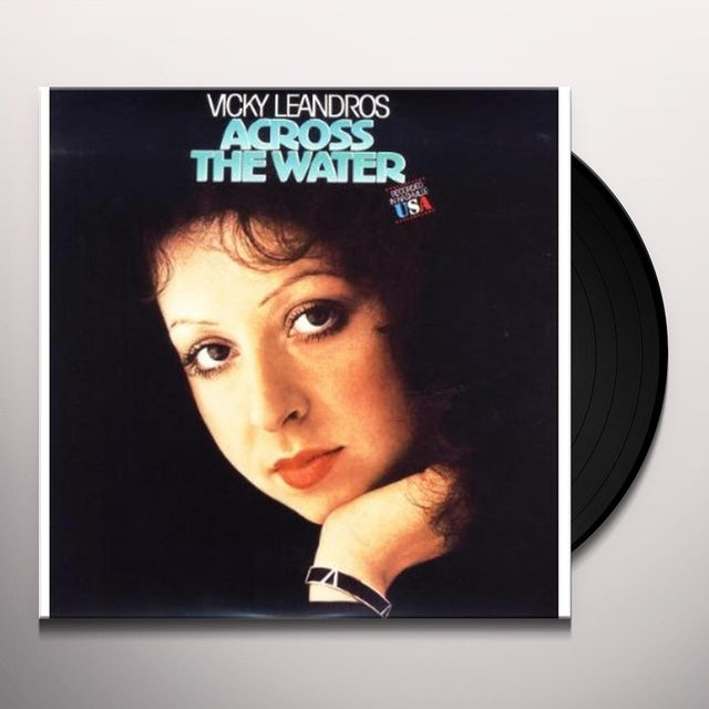 Vicky Leandros ACROSS THE WATER Vinyl Record