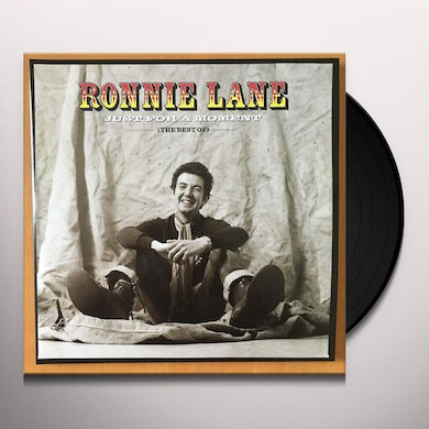 Ronnie Lane JUST FOR A MOMENT: THE BEST OF Vinyl Record