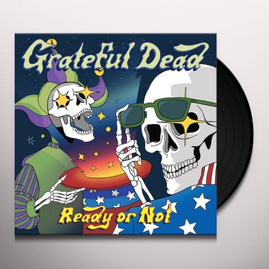 Grateful Dead Ready or not Vinyl Record