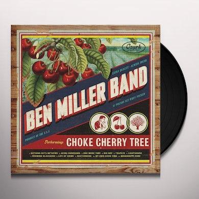 Ben Band Miller CHOKE CHERRY TREE Vinyl Record