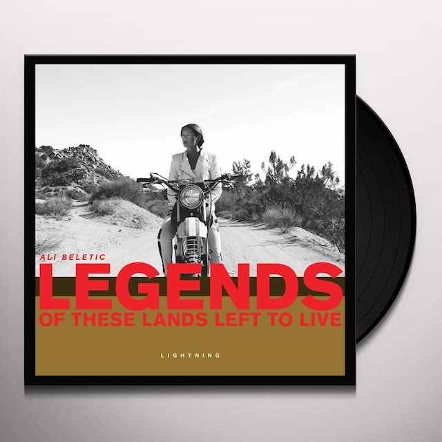 Ali Beletic LEGENDS OF THESE LANDS LEFT TO LIVE Vinyl Record