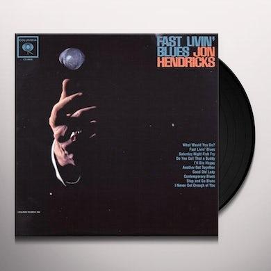 Jon Hendricks FAST LIVIN BLUES Vinyl Record