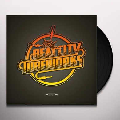 Beat City Tubeworks I JUST CANNOT BELIEVE IT'S THE INCREDIBLE... Vinyl Record
