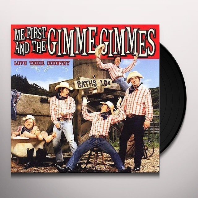 Me First and the Gimme Gimmes LOVE THEIR COUNTRY Vinyl Record