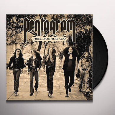 Pentagram FIRST DAZE HERE TOO Vinyl Record