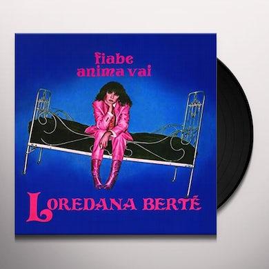 Loredana Berte FIABE / ANIMA VAI Vinyl Record