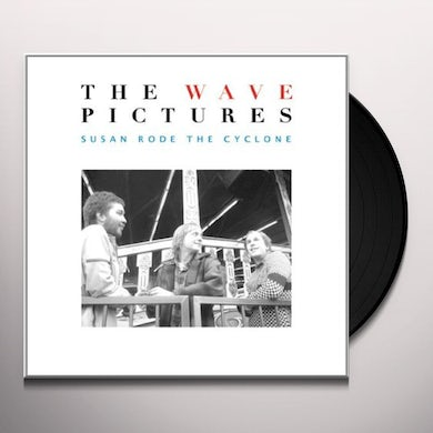 The Wave Pictures SUSAN RODE THE CYCLONE Vinyl Record