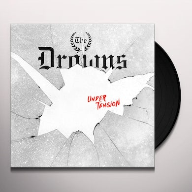 The Drowns UNDER TENSION Vinyl Record