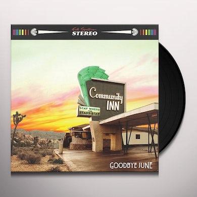 Goodbye June COMMUNITY INN Vinyl Record