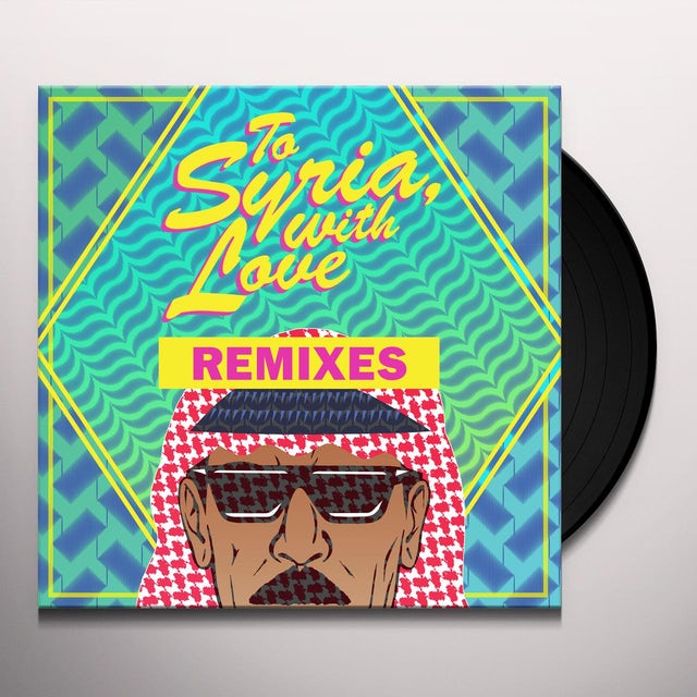 Omar Souleyman TO SYRIA WITH LOVE REMIXES Vinyl Record