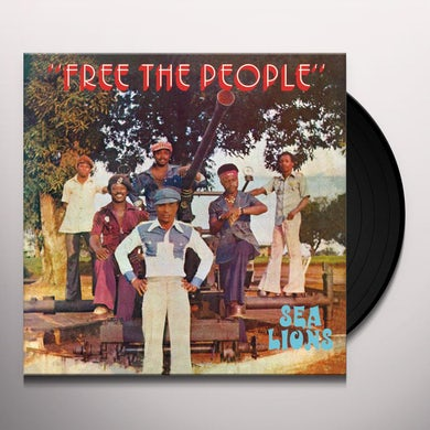 Sea Lions FREE THE PEOPLE Vinyl Record