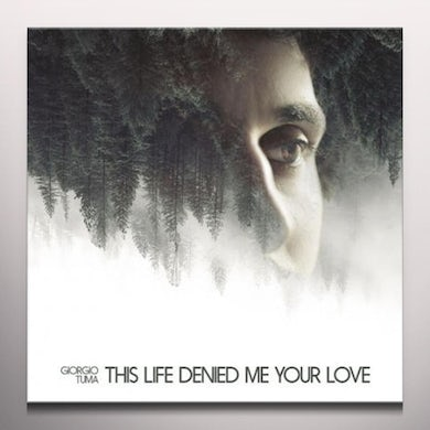 THIS LIFE DENIED ME YOUR LOVE Vinyl Record