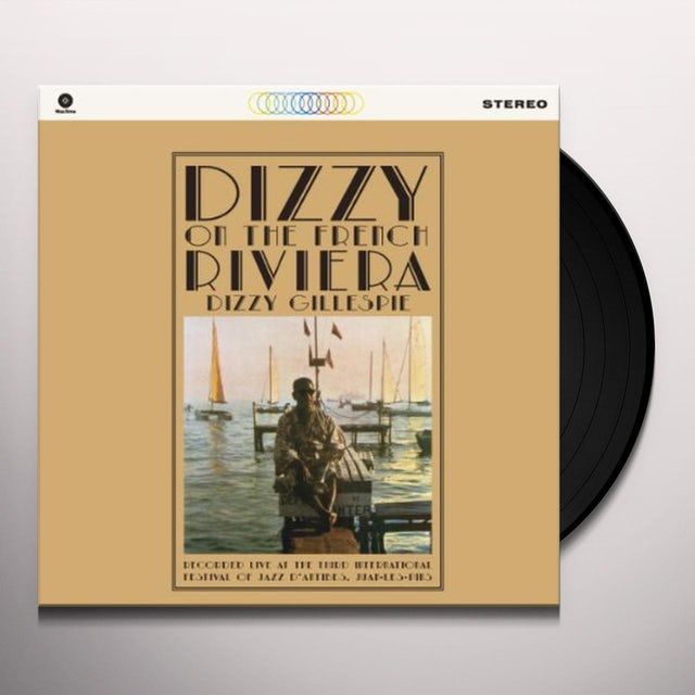Dizzy Gillespie DIZZY ON THE FRENCH RIVIERA Vinyl Record - Spain Release