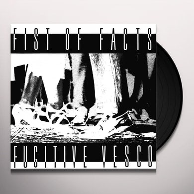 Fist Of Facts FUGITIVE VESCO (LP/7INCH) Vinyl Record