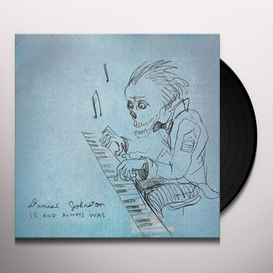 Daniel Johnston Is And Always Was CD