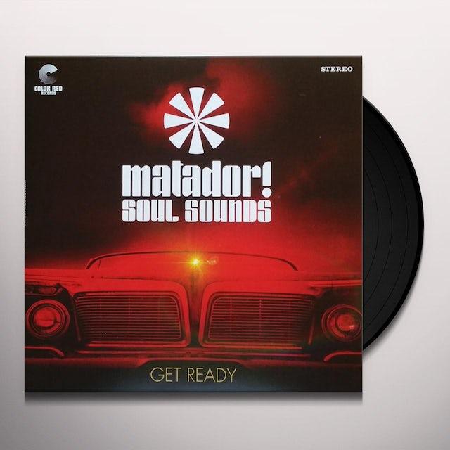 Matador! Soul Sounds GET READY Vinyl Record