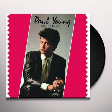 Paul Young NO PARLEZ Vinyl Record