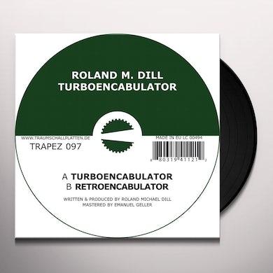 Roland M Dill TURBOENCABULATOR Vinyl Record