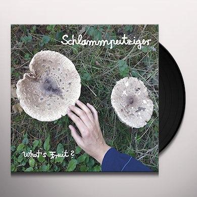 Schlammpeitziger WHATS FRUIT Vinyl Record