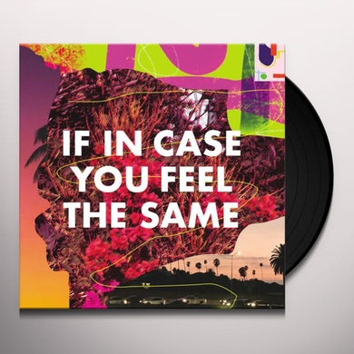 If In Case You Feel The Same (LP) (Pink) Vinyl Record