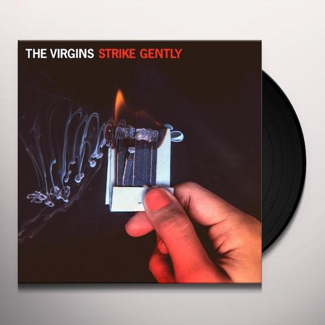 The Virgins STRIKE GENTLY Vinyl Record