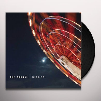 The Sounds WEEKEND Vinyl Record