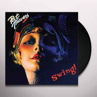 Pat Travers SWING! Vinyl Record