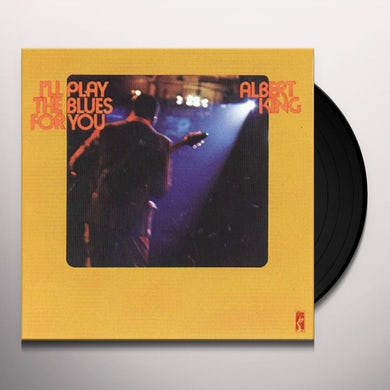 Albert King I'LL PLAY THE BLUES FOR YOU Vinyl Record