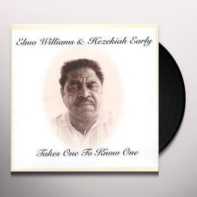 Elmo Williams TAKES ONE TO KNOW ONE Vinyl Record