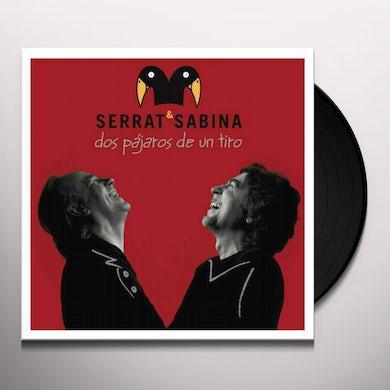 Serrat & Sabina DOS PAJAROS DE UN TIRO Vinyl Record
